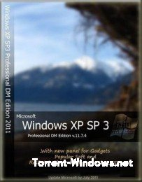 Windows XP SP3 Professional DM Edition (11.7.4) (х86) [2011, RUS]
