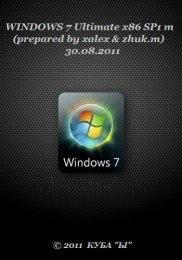 WINDOWS 7 Ultimate x86 SP1 m (prepared by xalex & zhuk.m) 30.08.2011