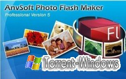 AnvSoft Photo Flash Maker Pro v5.39 (2011 г.) [ML+RUS(русификатор)]