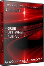 Windows XP ProfessionalSP3 PLUS USB Universal (GRUB), (USB-Wind by KOLHOZ & TPACCEP), RUS, VL, x86 v.Intermediate between v.2.1, DVD Full Edition [10.