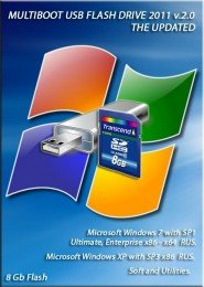MULTIBOOT USB FLASH DRIVE 2011 v.2.0 Windows XP Sp3 x86 - Windows 7 Sp1 Ultimate, Enterprise x86+x64 RUS. от 18.09.2011 8GB Flash - The Updated.