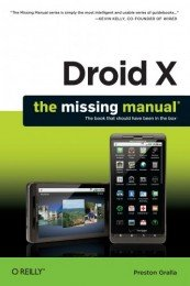 Preston Gralla - Droid X: The Missing Manual (2011) [PDF] Скачать торрент