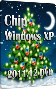 Chip Windows XP (x86) 2011.12 DVD (Русский)