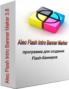 Aleo Flash Intro Banner Maker 3.8 + Portable (2011)