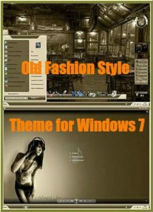 Тема Old Fashion Style для Windows 7 (2011)