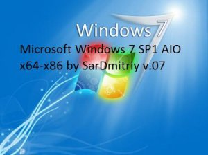 Windows 7 SP1 AIO x64-x86 by SarDmitriy v.07 (2012) Русский