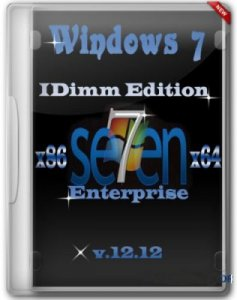 Windows 7 Enterprise SP1 IDimm Edition v.12.12 (x86/x64) (2012) Русский