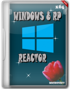 WINDOWS 8 x64 RP REACTOR (2012) (Rus)