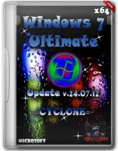 Windows 7 Ultimate x64 SP1 Update v.24.07.12 -=CYCLONE=- (2012) Русский + Украинский