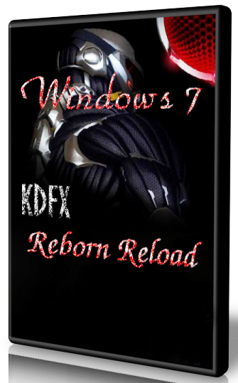 Windows 7 Reborn Reload SP1 (x86) by KDFX (2012) Русский