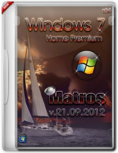 Windows 7 x64 Home Premium Matros (21.09.2012) (2012) Русский