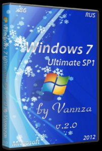 Windows 7 Ultimate SP1 х86 v.2.1 by Vannza (2012) Русский