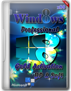 Windows 8 x86 Professional Gold Activation BP & Soft (2013) Русский