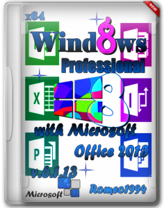 Windows 8 x64 Professional with Microsoft Office 2013 v.6.1.13 by Romeo1994 (2013) Русский