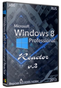 Windows 8 Professional by Reactor v2 (32bit) (2013) Русский