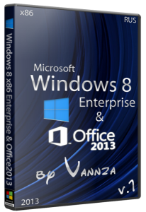 Windows 8 x86 Enterprise & Office2013 by Vannza (2013) Русский