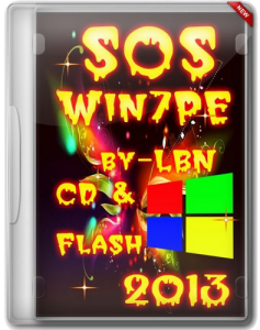 SOS Win7PE by LBN CD & Flash 2013 RUS (2013) (x86+x64) (2013) Русский