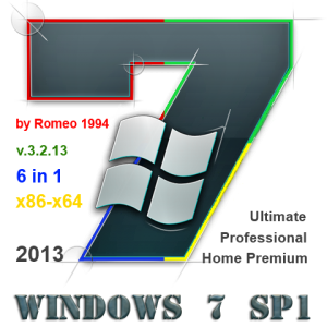 Windows 7 (Ultimate) (Professional) (Home Premium) (x86 + x64) 6 in 1 v.3.2.13 by Romeo1994 (2013) Русский