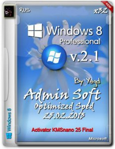 Windows 8 Professional Admin Soft by Yagd Optimized Speed v.2.1 (х86) (25.02.2013) Русский