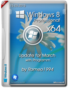 Windows 8 (x64) Professional Update for March with Program by Romeo1994 (2013) Русский