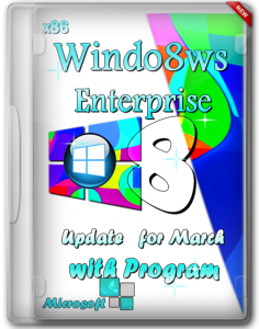 Windows 8 (x86) Enterprise Update for March with Program by Romeo1994 (2013) Русский