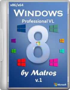 Windows 8 Professional by Matros v.01 (x86+x64) [2013] Русский
