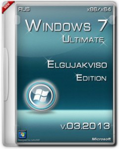 Windows 7 Ultimate SP1 Elgujakviso Edition (x86+x64) [2013] Русский