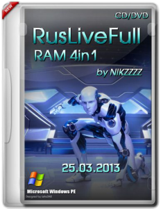 RusLiveFull RAM 4in1 by NIKZZZZ CD (25.03.2013) (x86+x64) [2013] [ENG + RUS]
