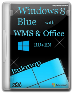 Win 8 Pro [x86] Blue build 9364 WMC & Office [by Bukmop] (2013) Русский + Английский