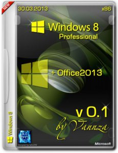 Microsoft Windows 8 x86 Pro & Office 2013 by Vannza v.0.1 (2013) Русский