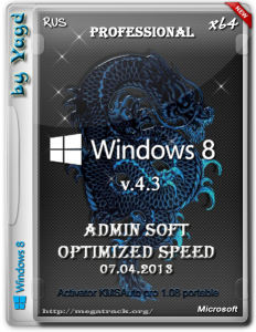 Windows 8 Professional Admin Soft by Yagd Optimized Speed v.4.3 (x64) [07.04.2013] Русский