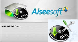 Aiseesoft DVD Copy 5.0.12 (2013) Portable by Invictus