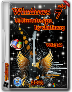 Windows 7 Ultimate SP1 x64 by vladios13 v1.3.2 (2013) Русский