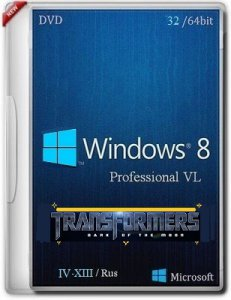 "Microsoft Windows 8 Pro VL x86-64 RU IV-XIII ""TransFormers"" by Lopatkin (2013) Русский"