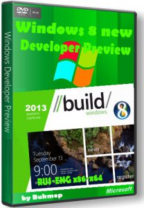Windows 8 new Developer Preview [x86-x64] by Bukmop (2013) Русский + Английский