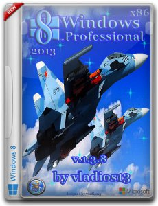 Windows 8 Pro VL x86 & Office 2010 by vladios13 1.3.8 (2013) Русский