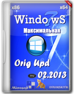 Windows 7 Максимальная Orig Upd by OVGorskiy® (x86+x64) (2013) Русский