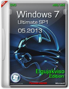 Windows 7 Ultimate SP1 x86/x64 Elgujakviso Edition 05.2013 (2013) Русский