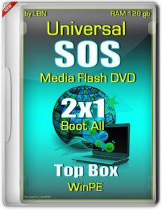 Universal SOS-Media Flash-DVD Top Box WinPE RAM 128 gb [2x1, Boot All] v2 by Lopatkin (2013) Русский