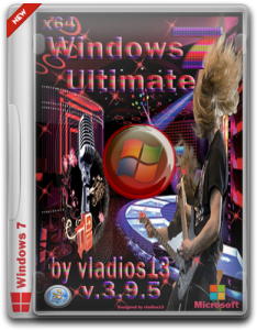 Windows 7 Ultimate SP1 x64 [v.3.9.5] by vladios13 (2013) Русский
