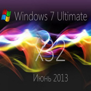 WINDOWS 7 ULTIMATE SP1 X86 - ИЮНЬ 2013 [Ru] by loginvovchyk (Русский)