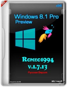 Windows 8.1 (Blue) Pro Preview build 9431 (x86) v.1.7.13 by Romeo1994 (2013) Русский