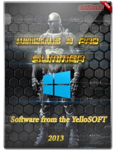 Windows 8 x86 & x64 Pro SUMMER by YelloSOFT (2013) Русский