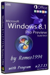 Windows 8.1 (Blue) Pro Preview build 9431 (x86) with Program & Microsoft Office 2013 v.2.7.13 by Romeo1994 (2013) Русский