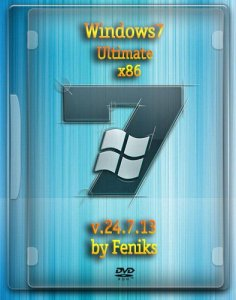 Windows 7 x86 Ultimate by Feniks v.24.7.13 (2013) Русский