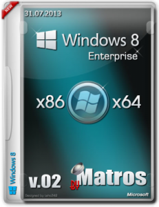 Windows 8 Enterprise v.02 by Matros (32bit+64bit) (2013) Русский