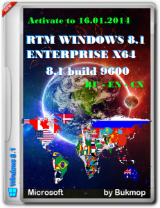 Win 8.1 Enterpisex64 RTM Build 9600 Activate by Bukmop (x64) [2013] [Ru-En-Cn]