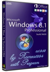 Windows 8.1 Blue (x86) Professional build 9600 with Program & Microsoft Office 2013 v.1.9.13 by Romeo1994 (2013) Русский