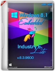 Microsoft Windows 8.1 Embedded IndustryE 6.3.9600 x86-х64 RU Lite by Lopatkin (2013) Русский