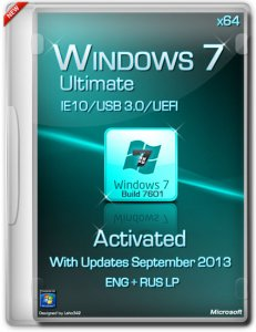 Windows 7 Ultimate SP1 IE10/USB 3.0/UEFI Activated (x64) (Сентябрь 2013) Русский + Английский
